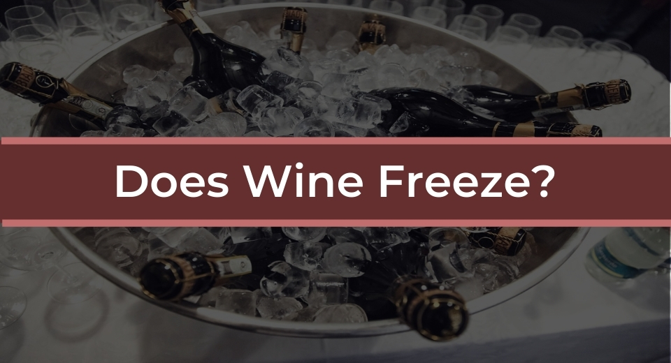 does wine freeze