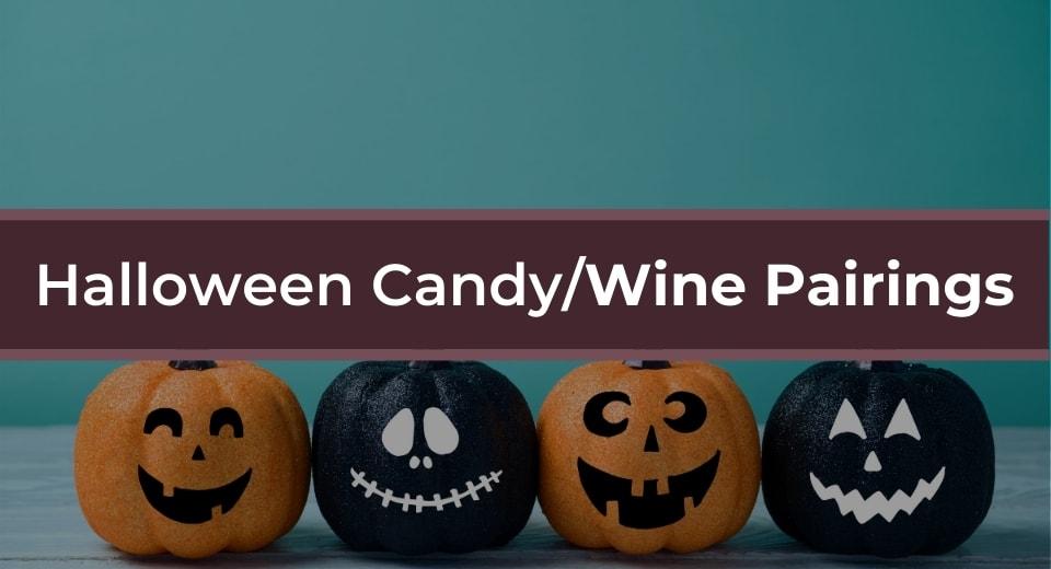 halloween wine candy pairings