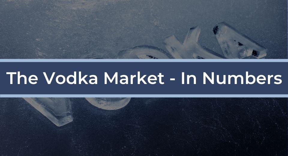 vodka market stats facts