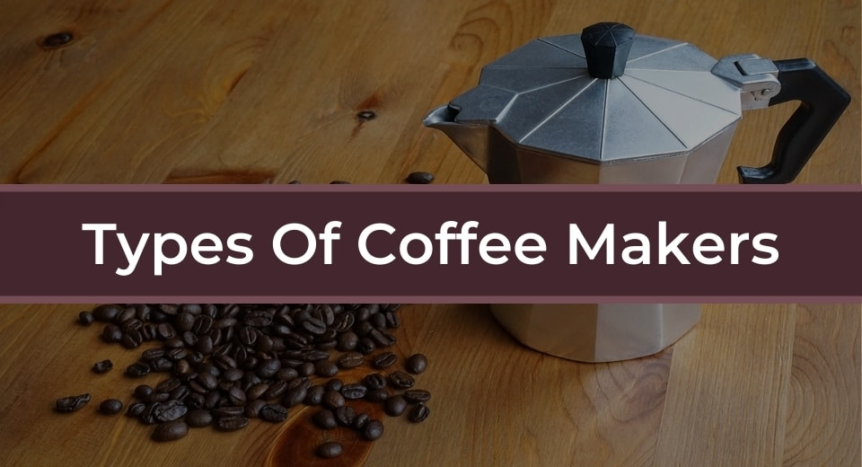 types-of-coffe-maker