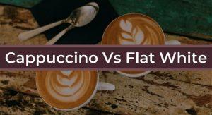 cappuccino-vs-flat-white