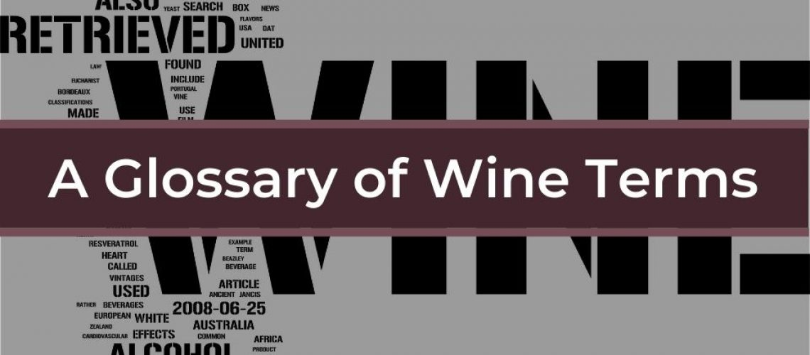 A Glossary of Wine Terms