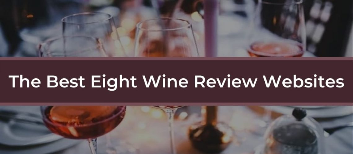 the-best-eight-wine-review-websites