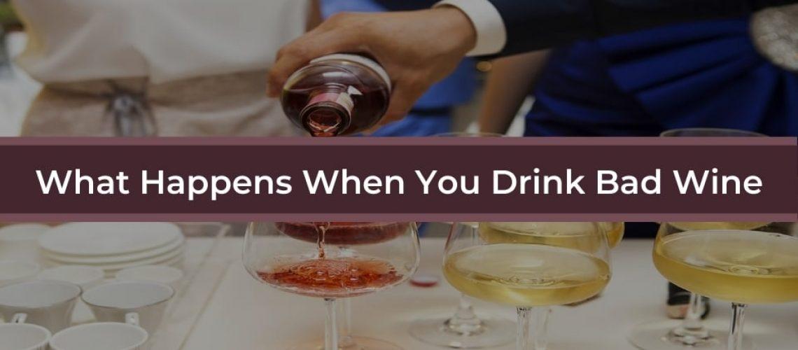 when-drink-bad-wine