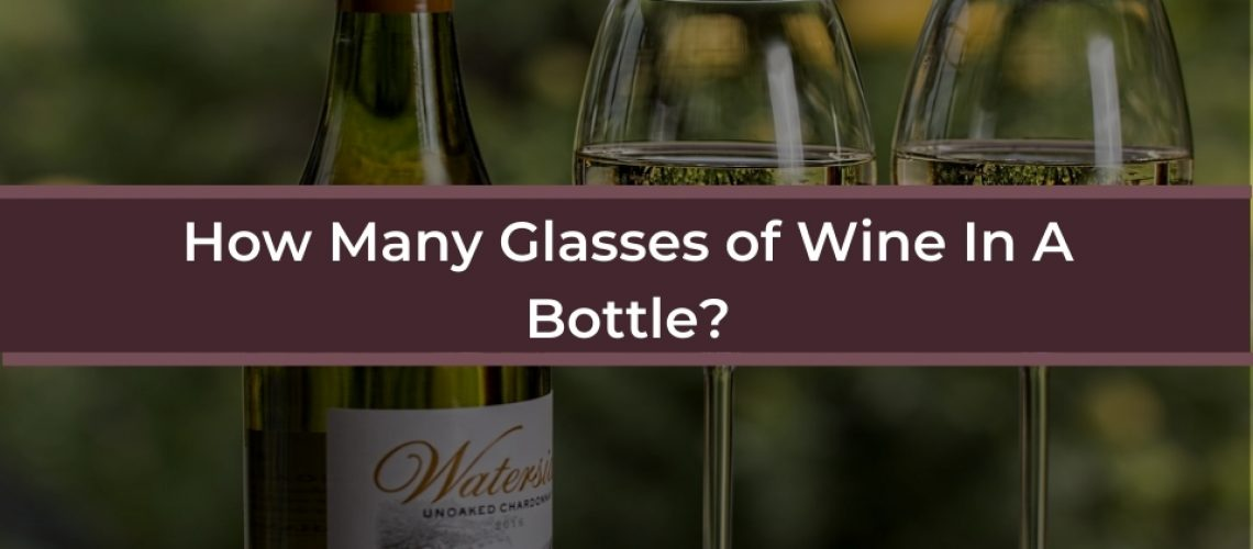 how many glasses of wine in a bottle